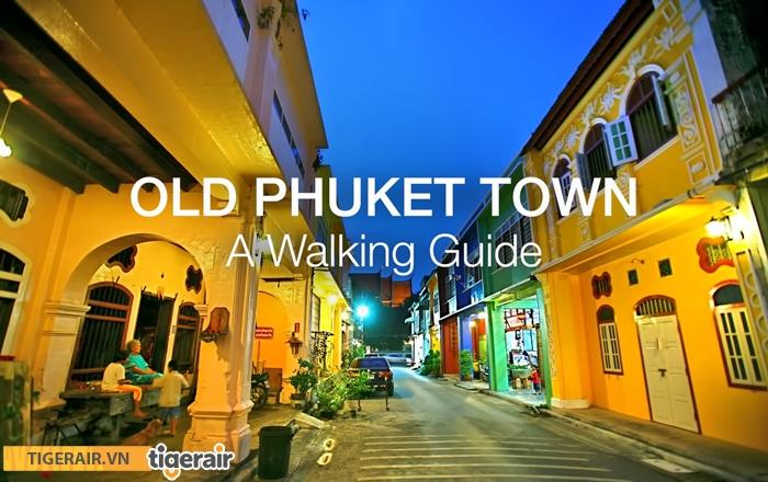 Để khám phá trọn vẹn phố cổ Phuket, cách tốt nhất là đi bộ